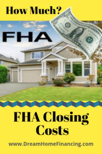 how much are fha closing costs