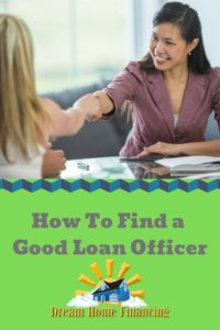 How to find a good loan officer