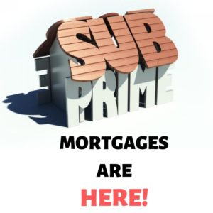 subprime mortgages