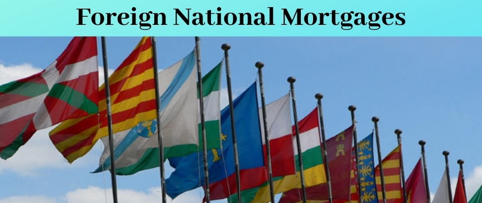 Foreign National Mortgage Lenders