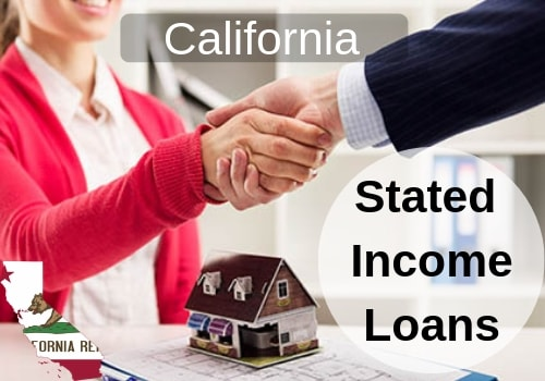 california stated income loans