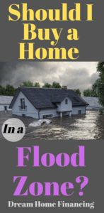Should I buy a home in a flood zone