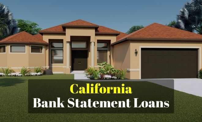 California Bank Statement Loans