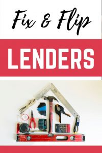Fix and Flip Lenders