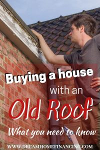 buying a house with an old roof