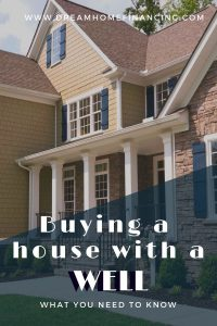 buying a house with a well