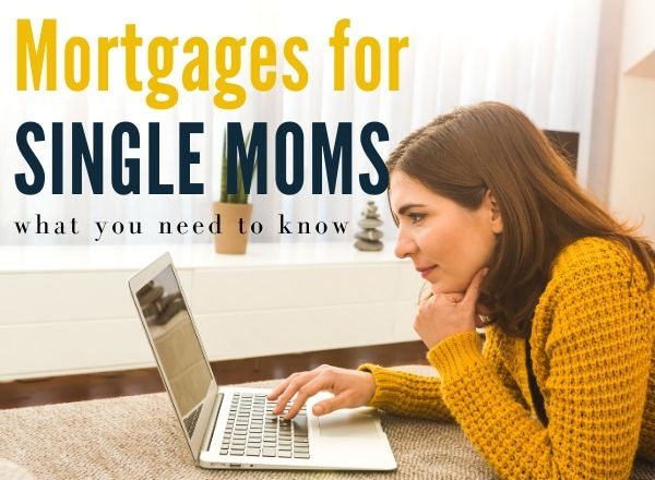 mortgages for single parents