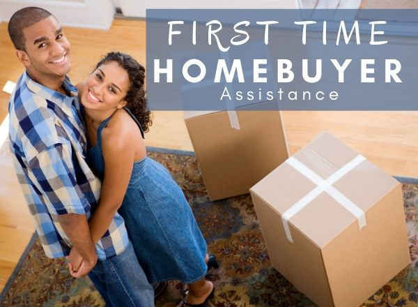 First time Home Buyer Assistance Programs