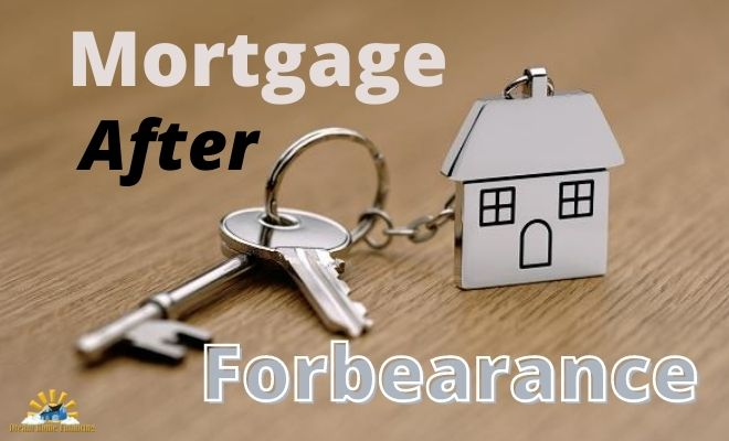 Mortgage after forbearance