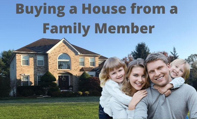 Buying a House from a Family Member